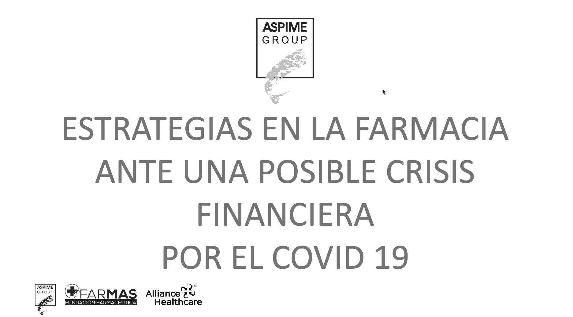Medidas financieras de la farmacia para la situación post COVID19